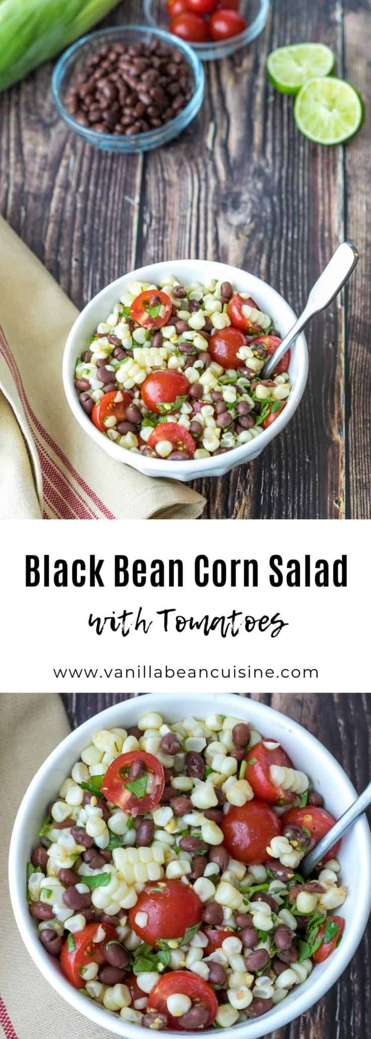 Black Bean and Corn Salad is the ultimate healthy summer side dish—packed with fresh corn, black beans, and cherry tomatoes and dressed with a cilantro-lime vinaigrette. #blackbeanandcornsalad #blackbeancornsalad #summersides #vegan #glutenfree #vanillabeancuisine